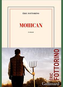Mohican, de Eric Fottorino
