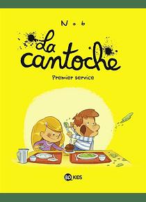 La cantoche - Premier service, de Nob