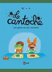 La cantoche - Les goûts et les couleurs, de Nob