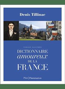 Dictionnaire amoureux de la France, de Denis Tillinac