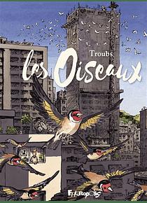 Les oiseaux, de Troubs