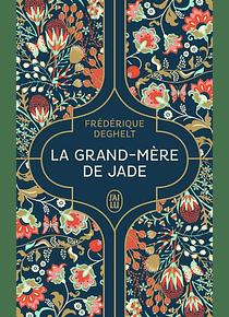 La grand-mère de Jade, de Frédérique Deghelt