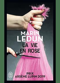 La vie en Rose, de Marin Ledun