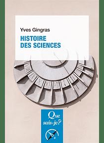 Histoire des sciences, de Yves Gingras
