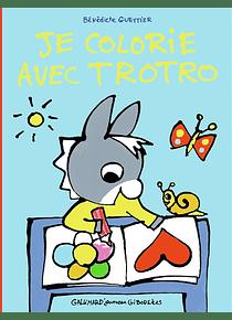 Je colorie avec Trotro, de Bénédicte Guettier