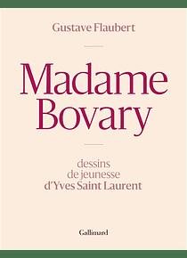 Madame Bovary, de Gustave Flaubert illustré par Yves Saint Laurent