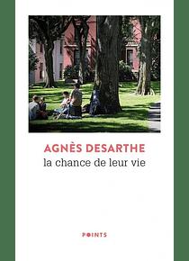 La chance de leur vie, de Agnès Desarthe