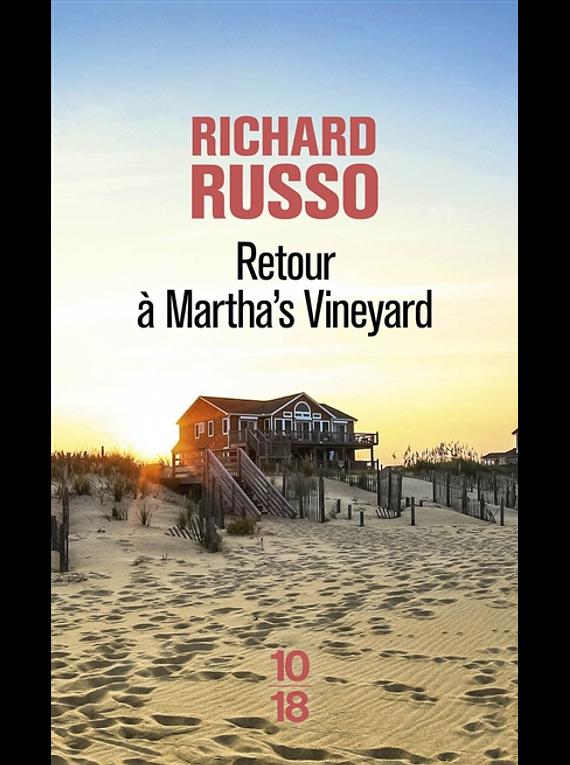 Retour à Martha's Vineyard, de Richard Russo