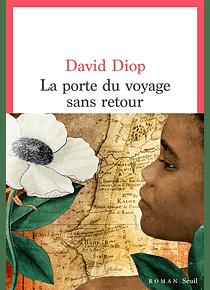 La porte du voyage sans retour, de David Diop