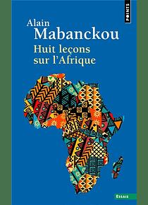 Huit leçons sur l'Afrique, de Alain Mabanckou