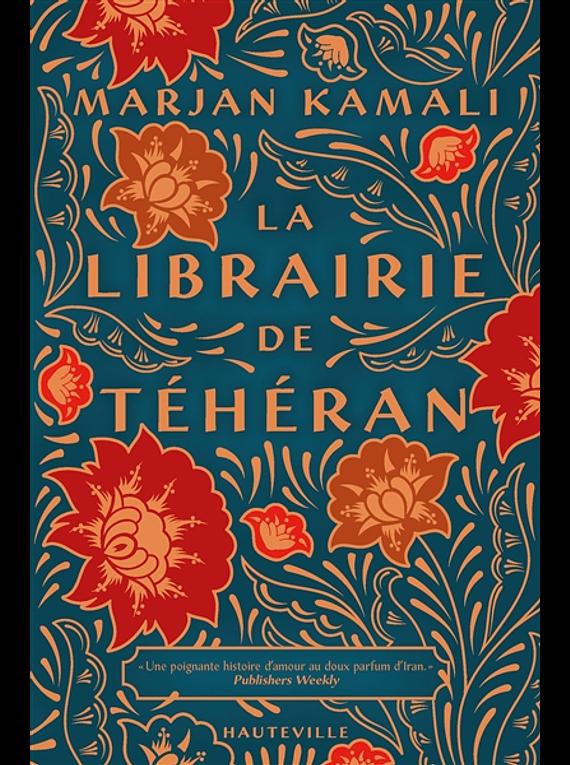 La librairie de Téhéran, de Marjan Kamali