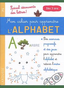 Mon cahier pour apprendre l'alphabet - PS - Dès 3 ans