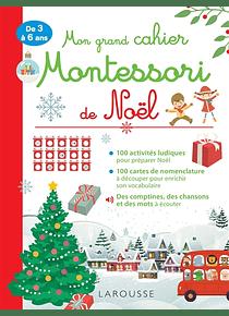 Mon grand cahier Montessori de Noël - De 3 à 6 ans