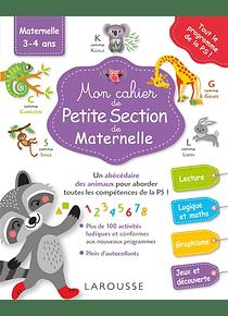 Mon cahier de Petite Section de Maternelle - 3/4 ans : Tout le Programme