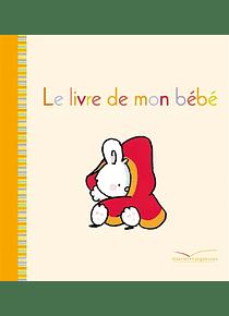 Le livre de mon bébé, de Roselyne Morel, Fabienne Boisnard
