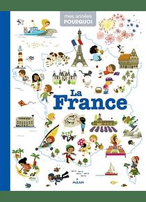 Mes années pourquoi - La France