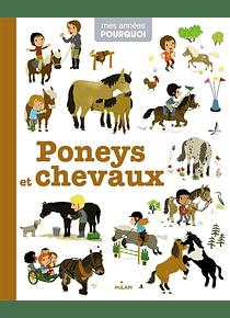 Mes années pourquoi - Poneys et chevaux