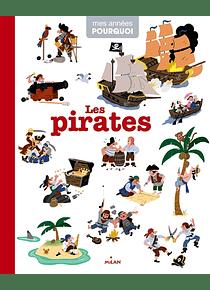 Mes années pourquoi - Les pirates
