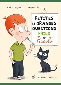 Petites et grandes questions philo de Piccolo, de M. Piquemal et T. Baas