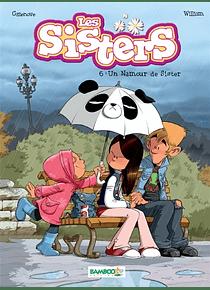 Les sisters 6 - Un namour de sister, de Cazenove & William