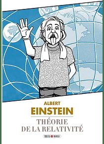 Théorie de la relativité, d'après Albert Einstein