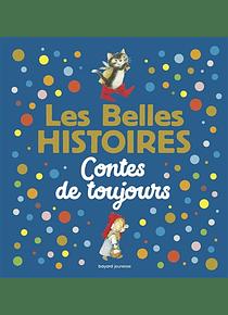 Les Belles Histoires - Contes de toujours