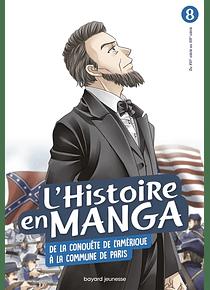 L'histoire en manga - De la conquête de l'Amérique à la Commune de Paris