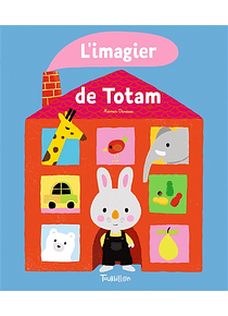 L'imagier de Totam, de Xavier Deneux