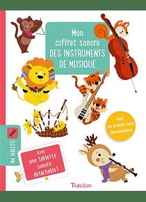 Mon coffret sonore des instruments de musique, de Sophie Verhille