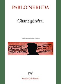 Chant général, de Pablo Neruda