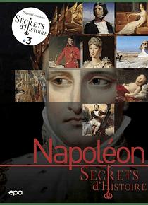 Secrets d'histoire - Napoléon, de Simon Bertrand