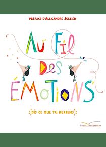 Au fil des émotions, de Cristina Nunez Pereira et Rafael R. Valcarcel