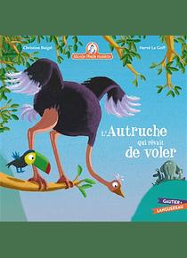 Mamie Poule raconte - L'autruche qui rêvait de voler, de Christine Beigel et Hervé Le Goff