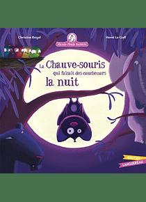 Mamie Poule raconte - La chauve-souris qui faisait des cauchemars la nuit, de Christine Beigel et Hervé Le Goff
