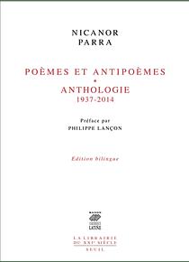 Poèmes et antipoèmes - Anthologie 1937-2014, de Nicanor Parra