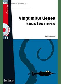 Vingt mille lieues sous les mers, de Jules Verne - Niveau B1