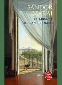 Le miracle de san Gennaro, de Sandor Marai