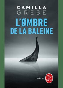 L'ombre de la baleine, de Camilla Grebe