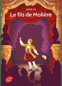 Le fils de Molière, de Annie Jay