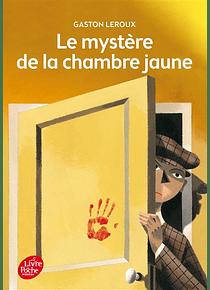 Le mystère de la chambre jaune, de Gaston Leroux