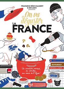 On va déguster la France, de François-Régis Gaudry & Ses Amis