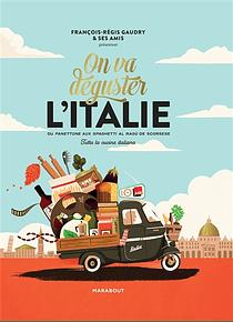 On va déguster l'Italie, de François-Régis Gaudry & Ses Amis