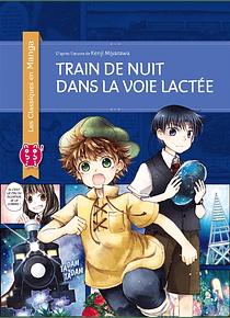 Les Classiques en Manga - Train de nuit dans la voie lactée