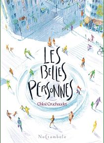 Les belles personnes, de Chloé Cruchaudet