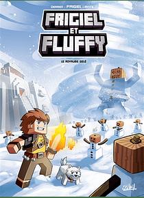 Frigiel et Fluffy - Le royaume gelé, de Frigiel, Jean-Christophe Terrien et Minte