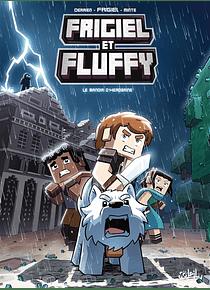 Frigiel et Fluffy - Le manoir d'Herobrine, de Frigiel, Jean-Christophe Terrien et Minte