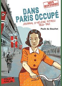 Dans Paris occupé : journal d'Hélène Pitrou, 1940-1945, de Paule du Bouchet