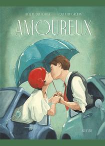 Amoureux, de Hélène Delorge et Quentin Gréban