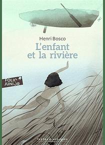 L'enfant et la rivière, de Henri Bosco