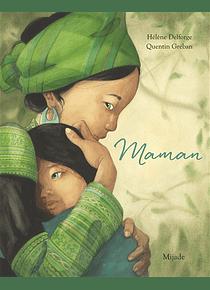 Maman, de Hélène Delorge et Quentin Gréban